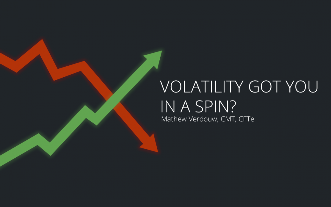 Volatility got you in a spin?