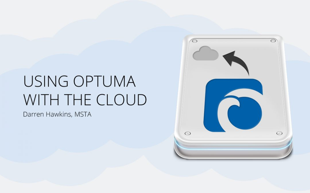 Using Optuma with the Cloud